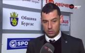 Томаш: Мислех да вземем нещо на Лазур, загубихме без да ни наиграят