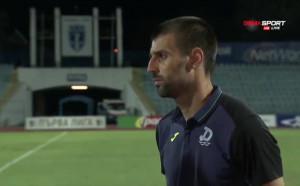 Диян Димов: В следващия мач трябва да докажем, че сме мъже