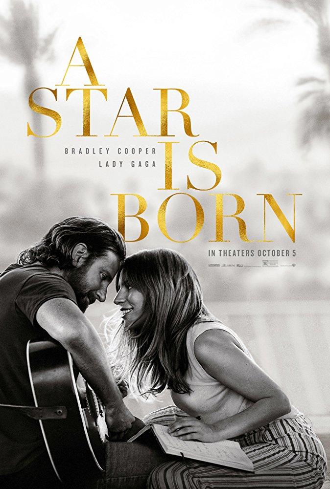 """3. A Star Is Born / """"Роди се звезда"""" – Мюзикъл / Драма; Режисьор: Брадли Купър; Участват: Брадли Купър, Лейди Гага, Сам Елиъ"""