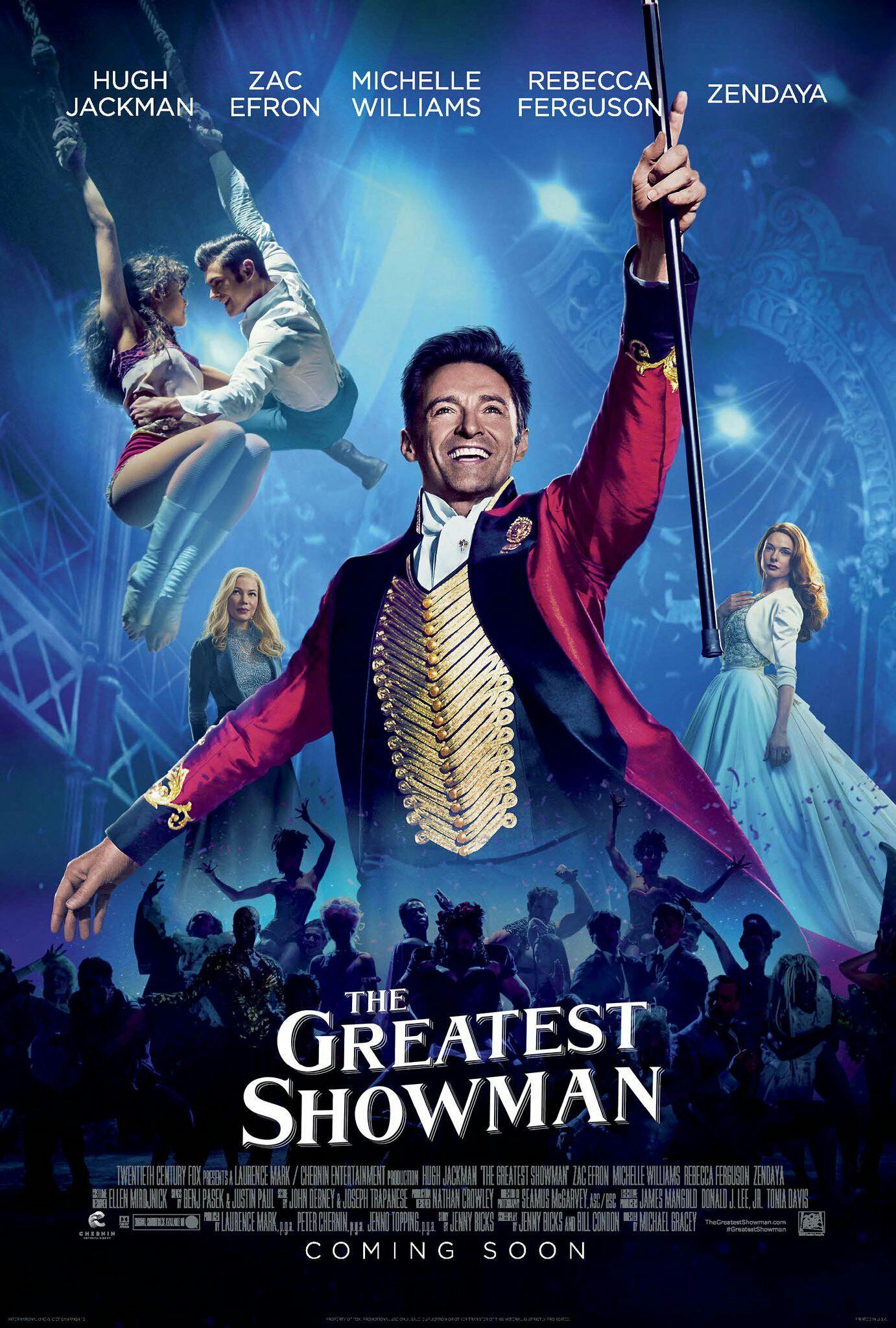 """7. The Greatest Showman / """"Най-великият шоумен"""" – 2017; Режисьор: Майкъл Грейси; Участват: Хю Джакман, Мишел Уилямс, Зак Ефрон"""