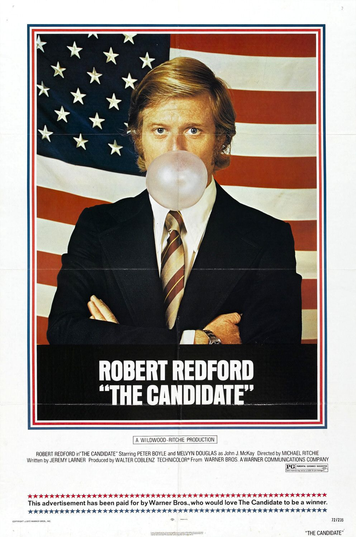 """The Candidate / """"Кандидатът"""" (1972) – Режисьор: Майкъл Ричи; Участват: Робърт Редфорд, Питър Бойл, Мелвин Дъглас"""