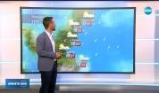 Прогноза за времето (10.06.2019 - централна емисия)