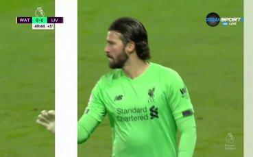 Уотфорд - Ливърпул 0:0 /първо полувреме/