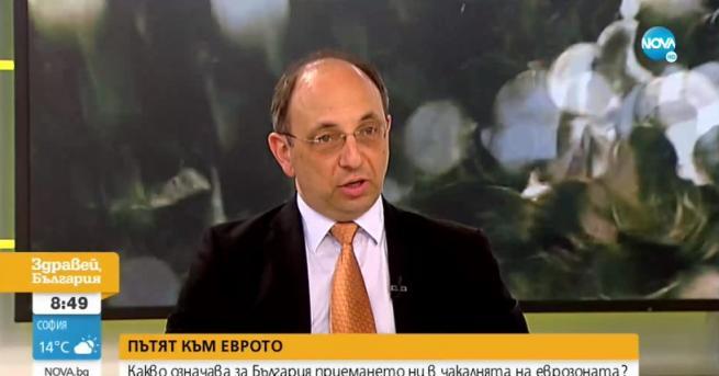 България Николай Василев: Няма причина за обедняване след влизането ни